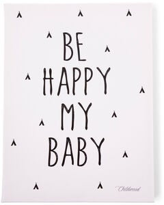 Childhome Gemälde Be My Happy Baby 30x40